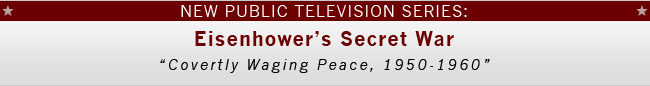 New TV Series - Eisenhower's Secret War