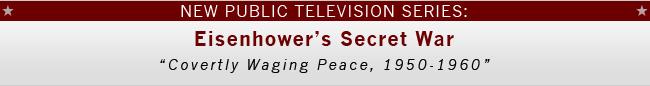 New TV Series - Eisenhower's Secret War